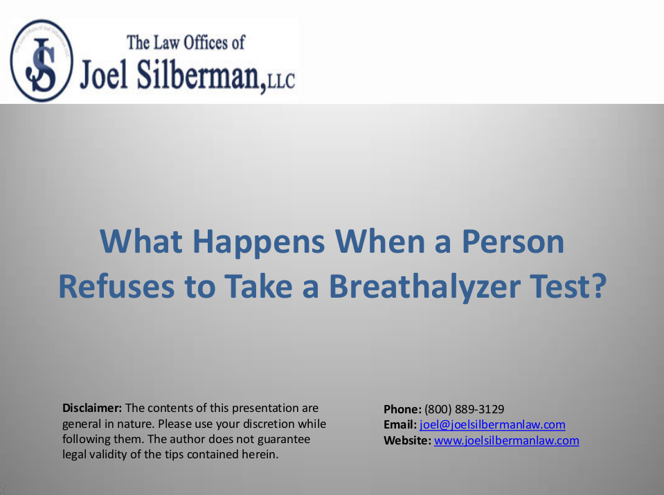 What Happens When Refuses to Take a Breathalyzer Test?