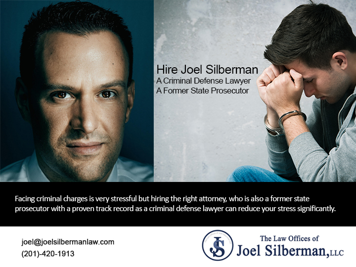 Hire Joel Silberman-A-Criminal Defense Lawyer-A Former State Prosecutor
