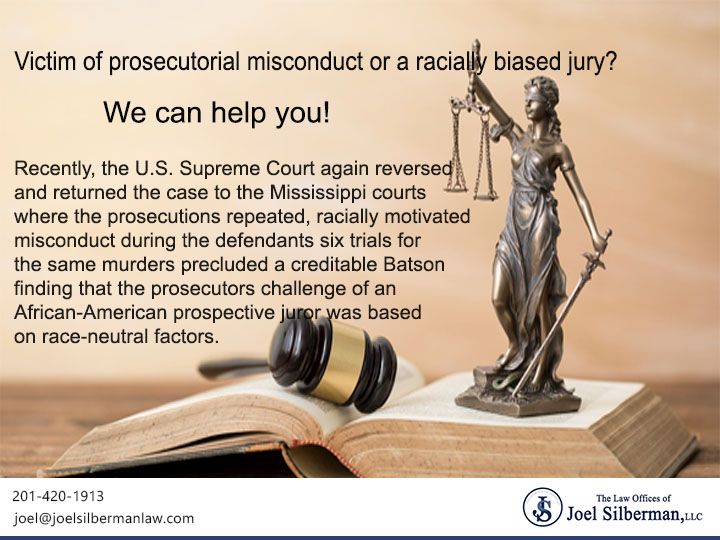 Victim of prosecutorial misconduct or a racially biased jury